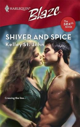 Shiver and Spice (Harlequin Blaze #349)