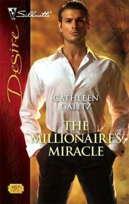 Millionaire's Miracle (Silhouette Desire #1823)