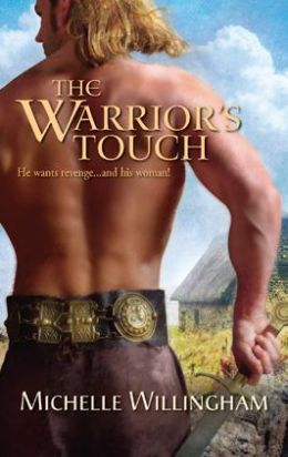The Warrior's Touch (Harlequin Historical #866)