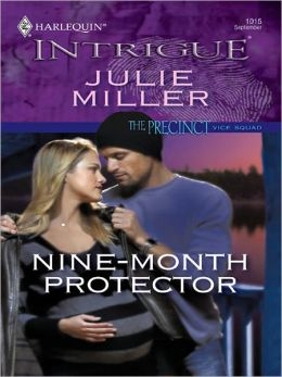 Nine-Month Protector (Harlequin Intrigue #1015)