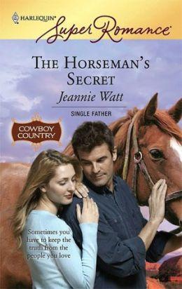 Horseman's Secret (Harlequin Super Romance #1444)