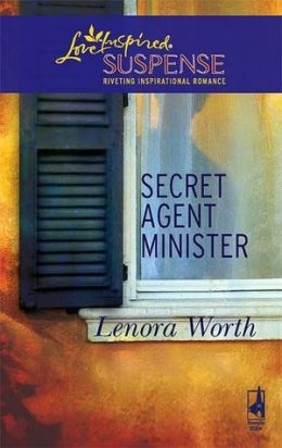 Secret Agent Minister (Love Inspired Suspense Series #68)