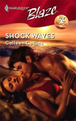 Shock Waves (Harlequin Blaze #354)