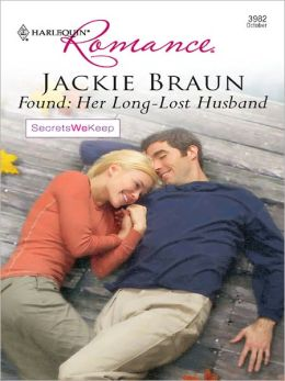 Found: Her Long-Lost Husband [Harlequin Romance Series #3982]