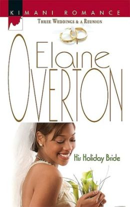 His Holiday Bride (Kimani Romance Series #61)