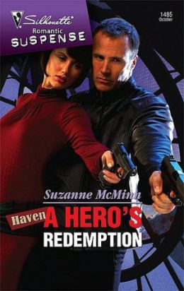 Hero's Redemption (Silhouette Romantic Suspense #1485)