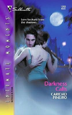 Darkness Calls (Silhouette Intimate Moments #1283)