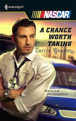 Chance Worth Taking (Harlequin NASCAR Series)