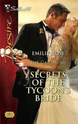 Secrets of the Tycoon's Bride [Silhouette Desire Series #1831]
