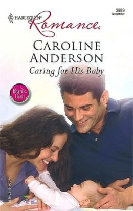 Caring for His Baby [Harlequin Romance Series #3989]