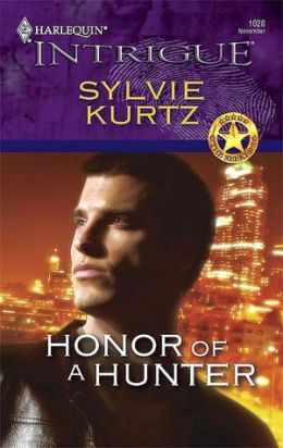 Honor of a Hunter [Harlequin Intrigue Series #1028]