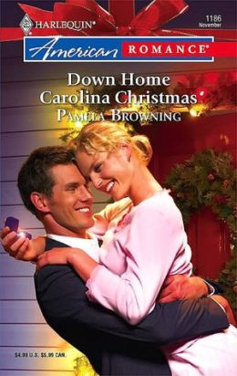 Down Home Carolina Christmas [Harlequin American Romance Series #1186]