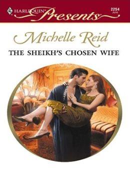 Sheikh's Chosen Wife