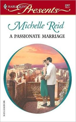 Passionate Marriage (Harlequin Presents Series)