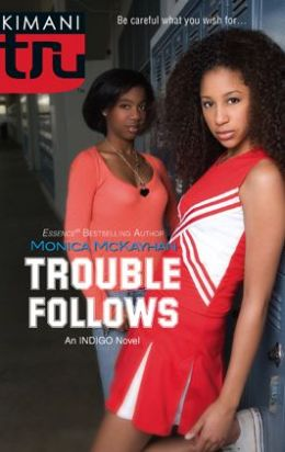 Trouble Follows (Kimani Tru: Indigo Summer Series #2)