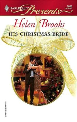 His Christmas Bride [Harlequin Presents Series #2689]