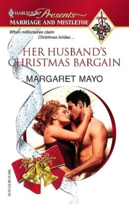 Her Husband's Christmas Bargain (Marriage and Mistletoe Series)
