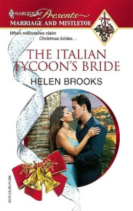 Italian Tycoon's Bride (Marriage and Mistletoe Series)
