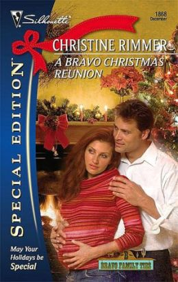 Bravo Christmas Reunion (Silhouette Special Edition Series #1868)