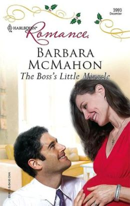 Boss's Little Miracle (Harlequin Romance #3993)