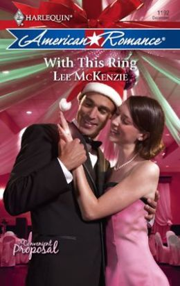 With This Ring (Harlequin American Romance #1192)