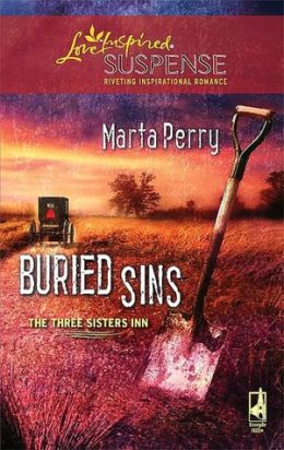 Buried Sins: The Three Sisters Inn (Love Inspired Suspense Series)