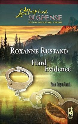Hard Evidence (Snow Canyon Ranch Series)