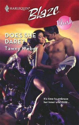 Does She Dare? (Harlequin Blaze Series #372)