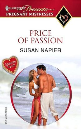 Price of Passion (Harlequin Presents Pregnant Mistresses Series)
