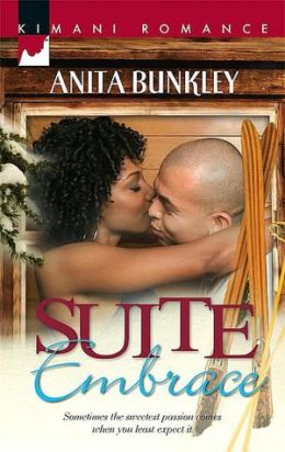 Suite Embrace (Kimani Romance Series #73)
