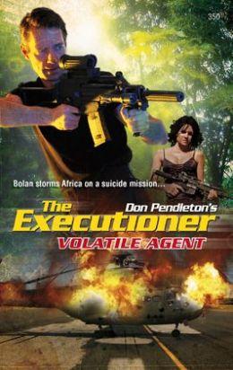 Volatile Agent (Executioner Series #350)