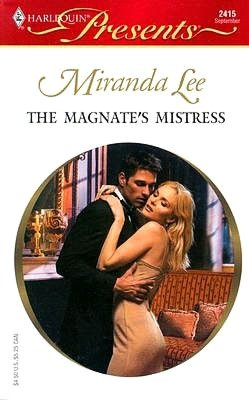 The Magnate's Mistress (Harlequin Presents #2415)