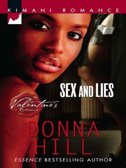 Sex and Lies (Kimani Romance Series #77)