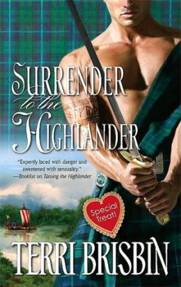 Surrender to the Highlander (Harlequin Historical Series #886)
