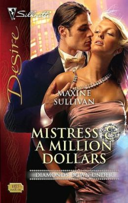 Mistress and a Million Dollars (Silhouette Desire Series #1855)
