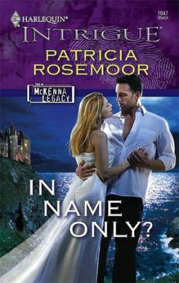 In Name Only (Harlequin Intrigue Series #1047)