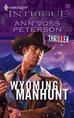 Wyoming Manhunt (Harlequin Intrigue Series #1049)