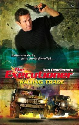 Killing Trade (Executioner Series #352)