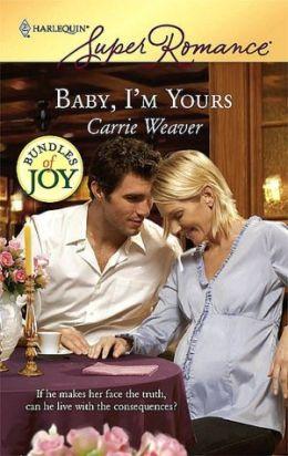 Baby, I'm Yours (Harlequin Super Romance #1476)