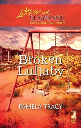 Broken Lullaby (Love Inspired Suspense Series)