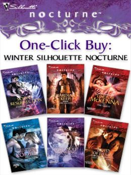 One-Click Buy: Winter Silhouette Nocturne: Scions: Resurrection\Guardian's Keep\The Quest\Dark Seduction\Last Wolf Standing\Beast of Desire