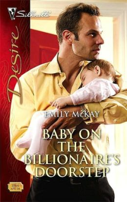 Baby on the Billionaire's Doorstep (Silhouette Desire Series #1866)