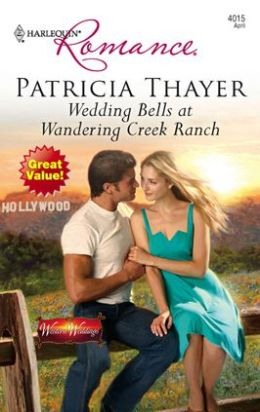 Wedding Bells at Wandering Creek Ranch