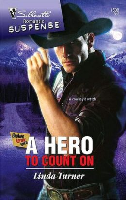 Hero to Count On (Silhouette Romantic Suspense Series #1508)