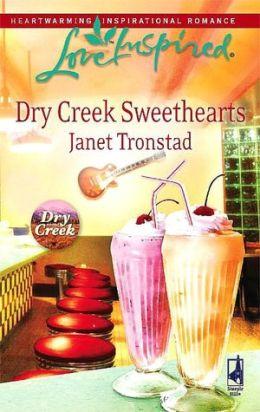 Dry Creek Sweethearts (Love Inspired Series)