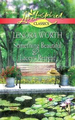 Something Beautiful & Lacey's Retreat