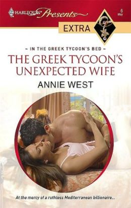 Greek Tycoon's Unexpected Wife (Harlequin Presents Extra Series: In the Greek Tycoon's Bed)