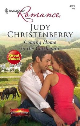 Coming Home to the Cattleman (Harlequin Romance Series #4021)