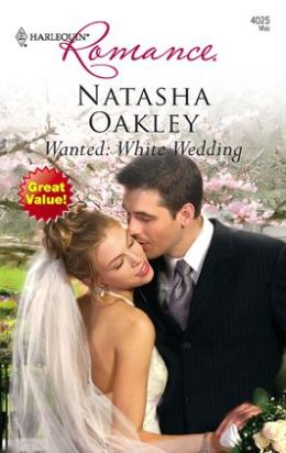 Wanted: White Wedding (Harlequin Romance Series #4025)