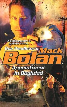Appointment in Baghdad (Super Bolan Series #120)